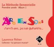 La Méthode Sensorielle 1ère Année Album 1 Arc en Sons laflutedepan