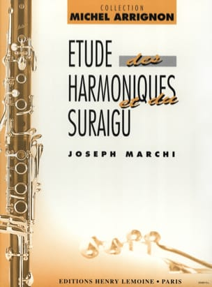 Etudes des harmoniques et du suraigu Joseph Marchi laflutedepan