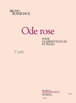 Ode Rose Bruno Rossignol Partition Clarinette - laflutedepan