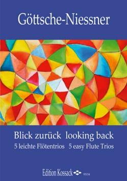 Blick Zurück - Looking Back - 3 Flûtes laflutedepan