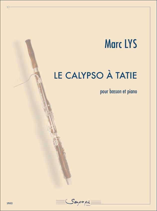 Le Calypso à Tatie - Marc Lys - Partition - Basson - laflutedepan.com