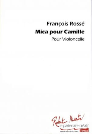 Mica pour Camille - Violoncelle François Rossé Partition laflutedepan