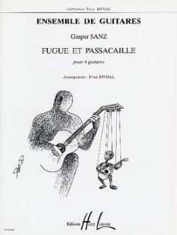 Fugue et Passacaille - 4 guitares Gaspar Sanz Partition laflutedepan