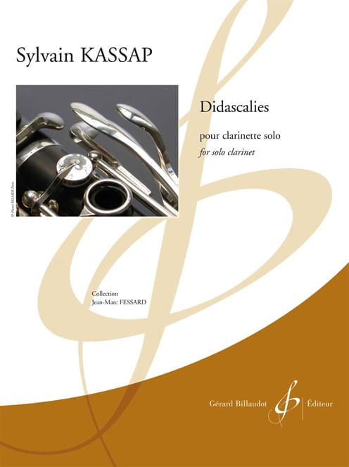 Didascalies - Clarinette solo - Sylvain Kassap - laflutedepan.com