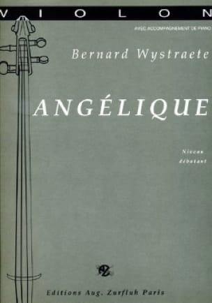 Angélique - Bernard Wystraete - Partition - Violon - laflutedepan.com