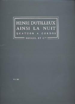 Ainsi la Nuit - Conducteur DUTILLEUX Partition laflutedepan