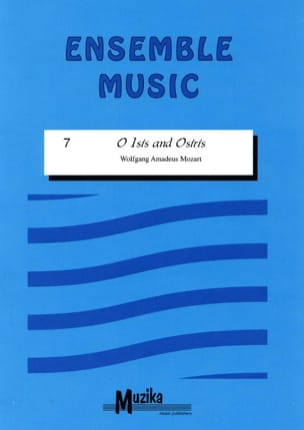 O Isis and Osiris -Ensemble MOZART Partition ENSEMBLES - laflutedepan