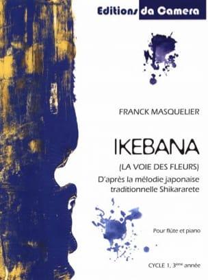 Ikebana - Flûte et Piano Franck Masquelier Partition laflutedepan