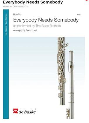 Everybody needs Somebody - 3 Flûtes Brothers Blues laflutedepan