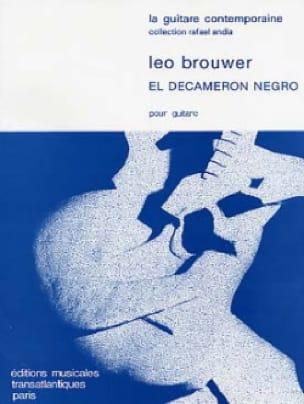 El Decameron Negro - BROUWER - Partition - Guitare - laflutedepan.com
