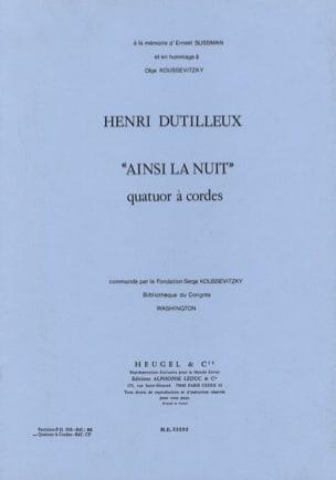 Ainsi la Nuit - Parties DUTILLEUX Partition Quatuors - laflutedepan