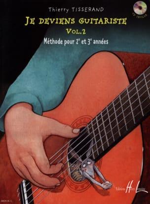 Je Deviens Guitariste Volume 2 TISSERAND Partition laflutedepan
