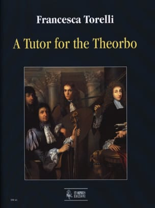 A Tutor for the Theorbo Francesca Torelli Partition laflutedepan