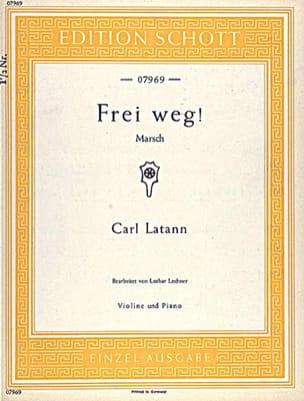 Frei weg ! - Violon piano - Carl Latann - Partition - laflutedepan.com