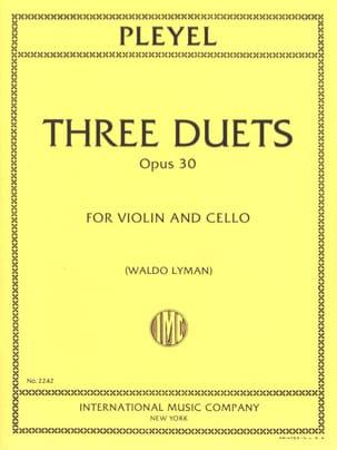3 Duets op. 30 - Violin cello Ignaz Pleyel Partition 0 - laflutedepan