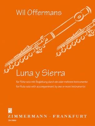 Luna y Sierra Wil Offermans Partition Flûte traversière - laflutedepan