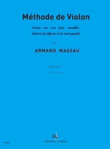 Méthode de Violon Volume 1 - Armand Massau - laflutedepan.com