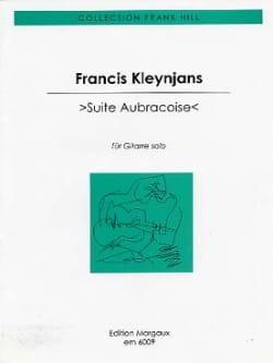 Suite aubracoise Francis Kleynjans Partition Guitare - laflutedepan