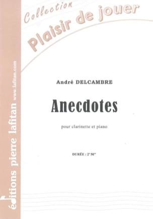 André Delcambre - Anecdotes - Partition - di-arezzo.fr