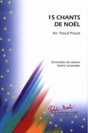 15 Chants De Noël Pascal Proust Partition Violon - laflutedepan