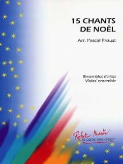 15 Chants De Noël pour ensemble d'altos Pascal Proust laflutedepan