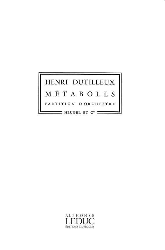 Métaboles - Conducteur - DUTILLEUX - Partition - laflutedepan.com