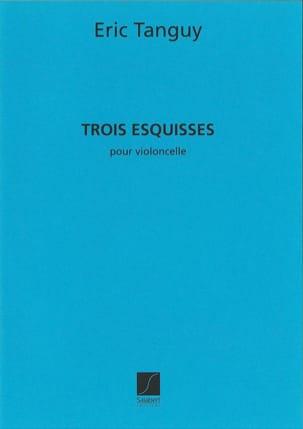 3 Esquisses Eric Tanguy Partition Violoncelle - laflutedepan