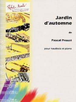 Jardin d'automne Pascal Proust Partition Hautbois - laflutedepan