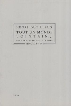 Tout un Monde Lointain ... - Cello et Orchestre DUTILLEUX laflutedepan