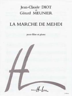 La marche de Mehdi Diot Jean-Claude / Meunier Gérard laflutedepan