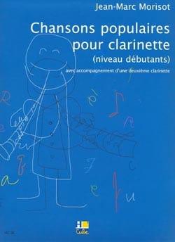 Chansons populaires pour clarinette Jean-Marc Morisot laflutedepan