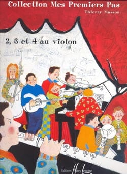 2, 3 et 4 au violon Thierry Masson Partition Violon - laflutedepan