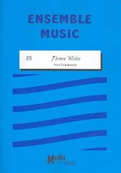 Flower Waltz - Ensemble TCHAIKOVSKY Partition ENSEMBLES - laflutedepan