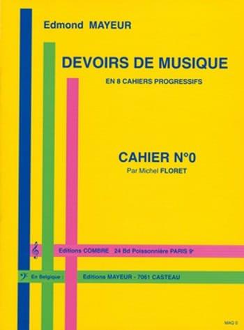 Devoirs de musique n° 0 - Edmond Mayeur - Partition - laflutedepan.com