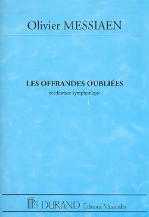 Les Offrandes oubliées - Conducteur - MESSIAEN - laflutedepan.com