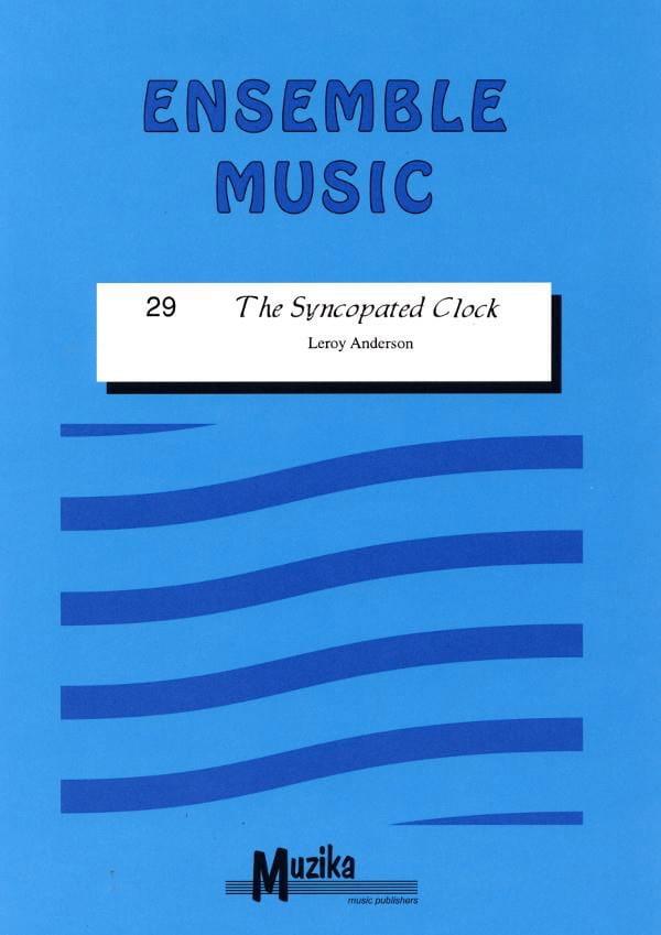 The syncopated Clock -Ensemble - Leroy Anderson - laflutedepan.com