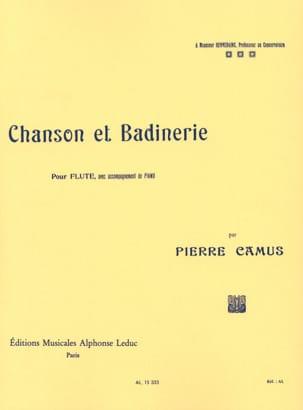 Chanson et Badinerie Pierre Camus Partition laflutedepan