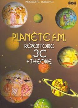 Planète FM 3C - Répertoire + Théorie Marguerite Labrousse laflutedepan