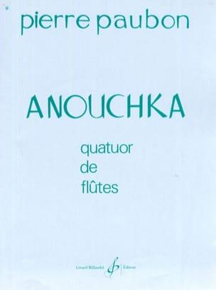 Anouchka Pierre Paubon Partition Flûte traversière - laflutedepan