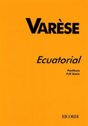 Ecuatorial - Partitur Edgard Varèse Partition laflutedepan