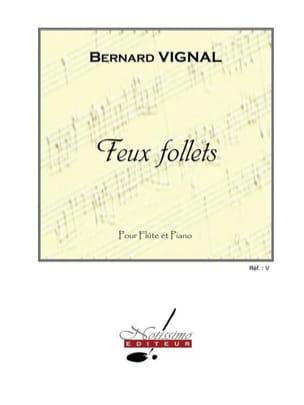 Feux follets Bernard Vignal Partition Flûte traversière - laflutedepan
