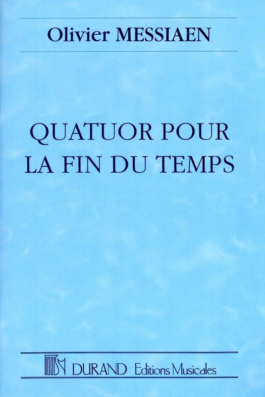 Quatuor pour la Fin du Temps - MESSIAEN - Partition - laflutedepan.com