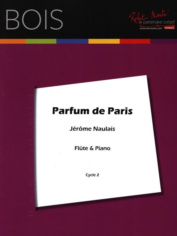 Parfum de Paris - Jérôme Naulais - Partition - laflutedepan.com