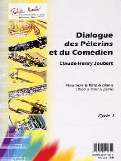 Dialogue des pélerins et du comédien Claude-Henry Joubert laflutedepan