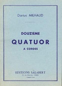 Darius Milhaud - String Quartet No. 12 - Conductor - Partition - di-arezzo.com