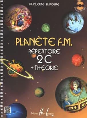 Planète FM 2C - Répertoire + Théorie Marguerite Labrousse laflutedepan