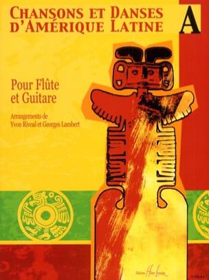 Chansons et danses d'Amérique latine - Volume A laflutedepan