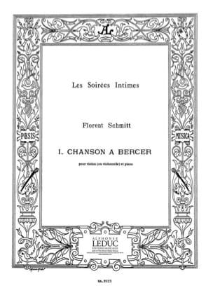 Chanson à bercer op. 19 n° 1 Florent Schmitt Partition laflutedepan