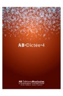 AB Dictée 4 - Livre de l'élève - Partition - laflutedepan.com