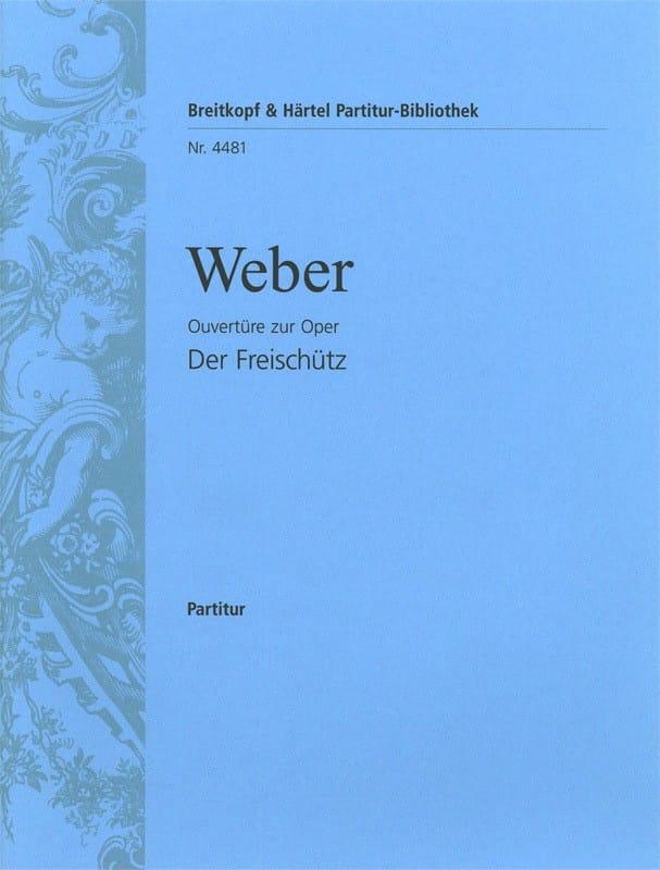 Der Freischütz, Ouvertüre - Partitur - laflutedepan.com